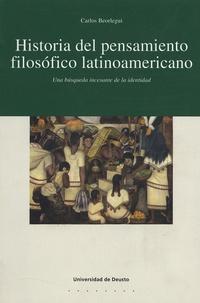 Carlos Beorlegui - Historia del pensamiento filosofico latinoamericano. - Una busquedad incesante de la identidad.