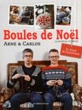 Carlos et  Arne - Boules de Noël.