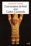 Carlos Castaneda et Graciela Corvalan - Conversation de fond avec Carlos Castaneda.