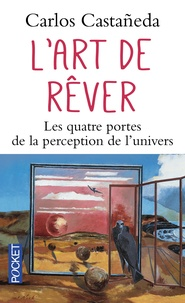eBook Box: L'art de rêver  - Les quatre portes de la perception de l'univers par Carlos Castaneda  in French 9782266066327