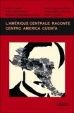Carlos Cortes et Elena Salamanca - L'Amérique centrale raconte.