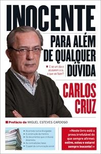Carlos Cruz - Inocente para além de qualquer dúvida.
