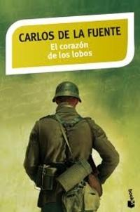 Carlos De la Fuente - El corazon de los lobos.