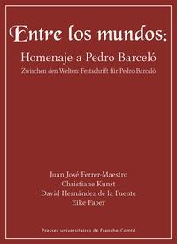 Entre los mundos : homenaje a Pedro Barcelo.pdf