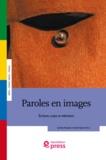 Carlos Fausto et Carlo Severi - Paroles en images - Écritures, corps et mémoires.