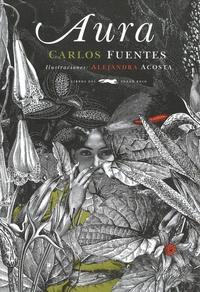 Carlos Fuentes et Alejandra Acosta - Aura.