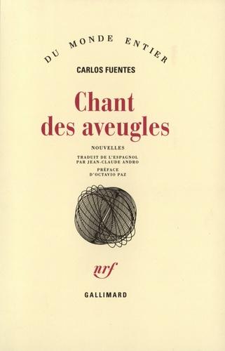 Carlos Fuentes - Chant des aveugles.