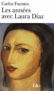 Carlos Fuentes - Les années avec Laura Diaz.