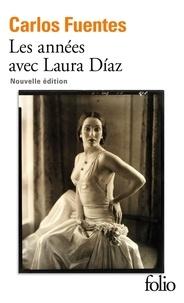 Carlos Fuentes - Les années avec Laura Díaz.