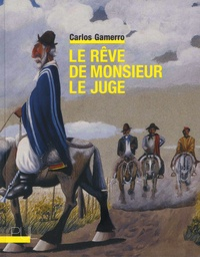Carlos Gamerro - Le rêve de monsieur le juge.