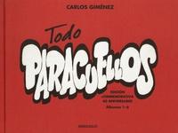 Carlos Giménez - Todo Paracuellos - Albumes 1-6 - Edicion conmemorativa 40 anniversario.