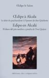 Carlos Gomez - Oedipe à Alcala - Le désir du psychanalyste à l'épreuve de don Quichotte.