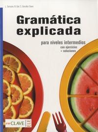 Carlos Gonzalez Seara - Gramática explicada para niveles intermedios.