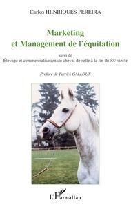 Carlos Henriques Pereira - Marketing et management de l'équitation.
