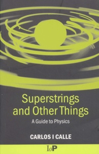 Superstrings and Other Things. A Guide to Physics.pdf