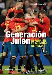 Carlos Izquierdo et  Domingo García - Generación Julen - España en el mundial de Rusia.