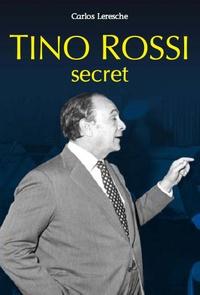 Carlos Leresche - Tino Rossi - Secret.