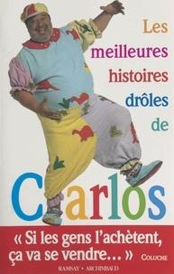 Carlos - Les meilleures histoires drôles de Carlos.