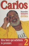 Carlos - Les nouvelles histoires drôles de Carlos.