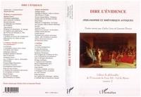 Carlos Lévy et Laurent Pernot - Dire l'évidence - Philosophie et rhétorique antiques.
