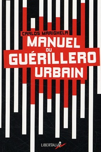 Carlos Marighela - Manuel du guérillero urbain.