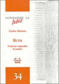 Carlos Mesters - Ruth - L'amour engendre la justice.