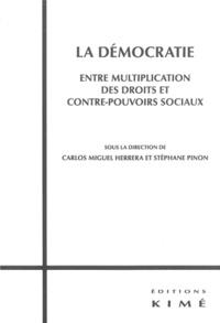 Carlos Miguel Herrera et Stéphane Pinon - La démocratie, entre multiplication des droits et contre-pouvoirs sociaux.