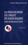 Carlos Miguel Herrera - Philosophie du droit de Hans Kelsen - Une introduction.