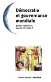 Carlos Milani et Carlos Arturi - Démocratie et gouvernance mondiale - Quelles régulations pour le XXe siècle ?.