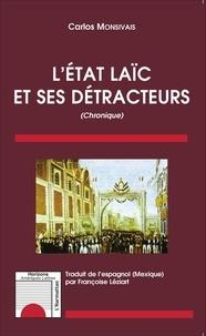 Carlos Monsivais - L'Etat laïc et ses détracteurs.