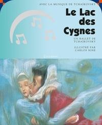 Carlos Nine - Le lac des cygnes. 1 CD audio