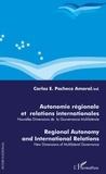 Carlos Pacheco Amaral - Autonomie régionale et relations internationales - Nouvelles dimensions de la gouvernance multilatérale.