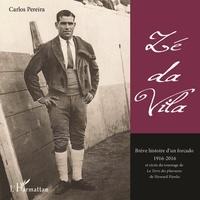 Carlos Pereira - Zé da Vila.