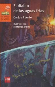 Carlos Puerto - El diablo de las aguas frías.
