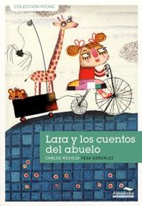 Carlos Reviejo - Lara Y Los Cuentos Del Abuelo.