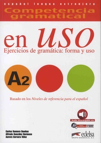 Carlos Romero Dueñas et Alfredo Gonzalez Hermoso - Competencia gramatical en uso A2.