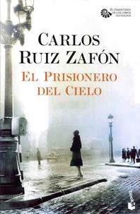 Carlos Ruiz Zafon - El prisionero del cielo.