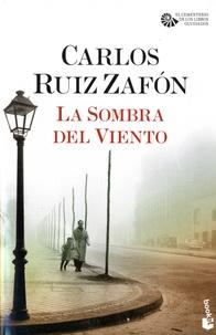 Carlos Ruiz Zafon - La Sombra del Viento.