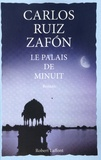 Carlos Ruiz Zafon - Le palais de minuit.