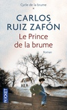 Carlos Ruiz Zafon - Le prince de la brume.