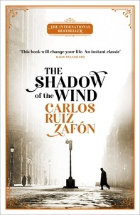 Carlos Ruiz Zafon - The Shadow of the Wind - The Cemetery of Forgotten Books 1.