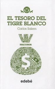 Carlos Salem - El tesoro del tigre blanco.