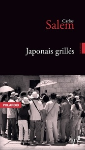 Carlos Salem - Japonais grillés.