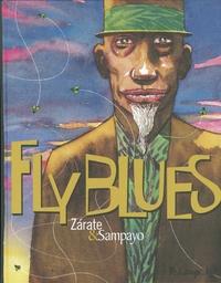 Carlos Sampayo et Oscar Zarate - Fly blues.