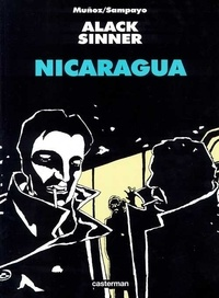 Carlos Sampayo - Alack Sinner 2 : Nicaragua.