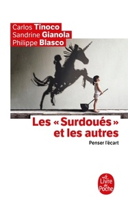"""Carlos Tinoco et Sandrine Gianola - Les """"surdoués"""" et les autres - Penser l'écart."""