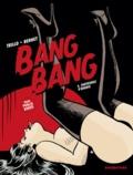 Carlos Trillo et Jordi Bernet - Bang Bang Tome 6 : Fantasmes d'Arabie.
