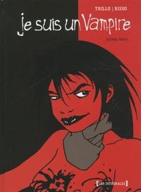 Carlos Trillo et Eduardo Risso - Je suis un vampire  : Intégrale - Volume 2.