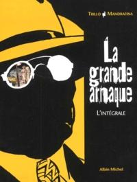 Carlos Trillo et Cacho Mandrafina - La Grande Arnaque  : Coffret en 2 volumes : Tome 1, La Grande Arnaque ; Tome 2, L'Iguane.