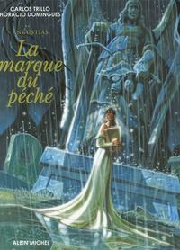 Carlos Trillo et Horacio Domingues - La marque du péché  : Angustias.